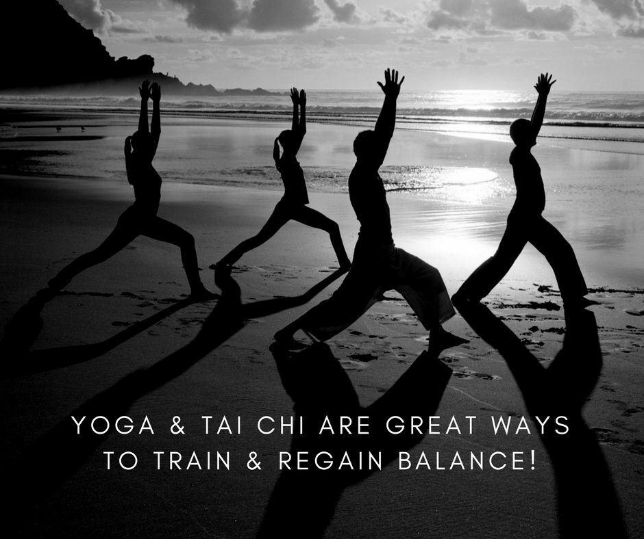 Yoga & Tai chi are good ways to train & regain balance.png