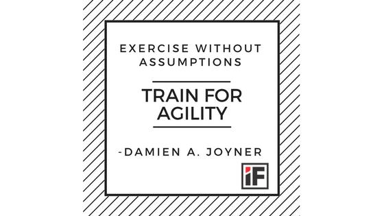 Exercise Without Assumptions – Train For Agility