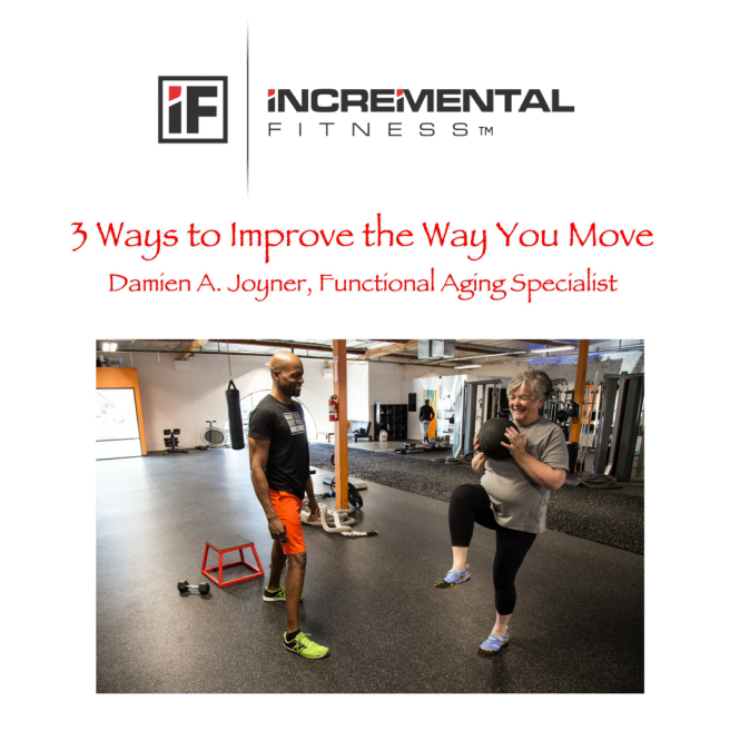 3 Ways to Improve the Way You Move.png